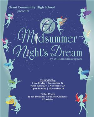 Grant Community High School presents A Midsummer Night's Dream